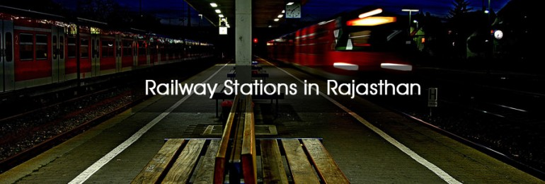 Railway Stations in Rajasthan