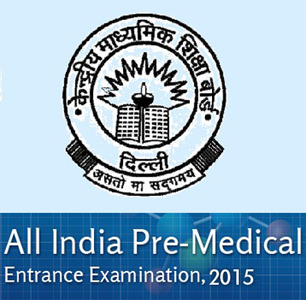 AIPMT 2015 – All India Pre-Medical/Pre-Dental Entrance Test