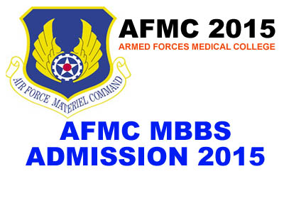 AFMC 2015 – Armed Force Medical College Exam